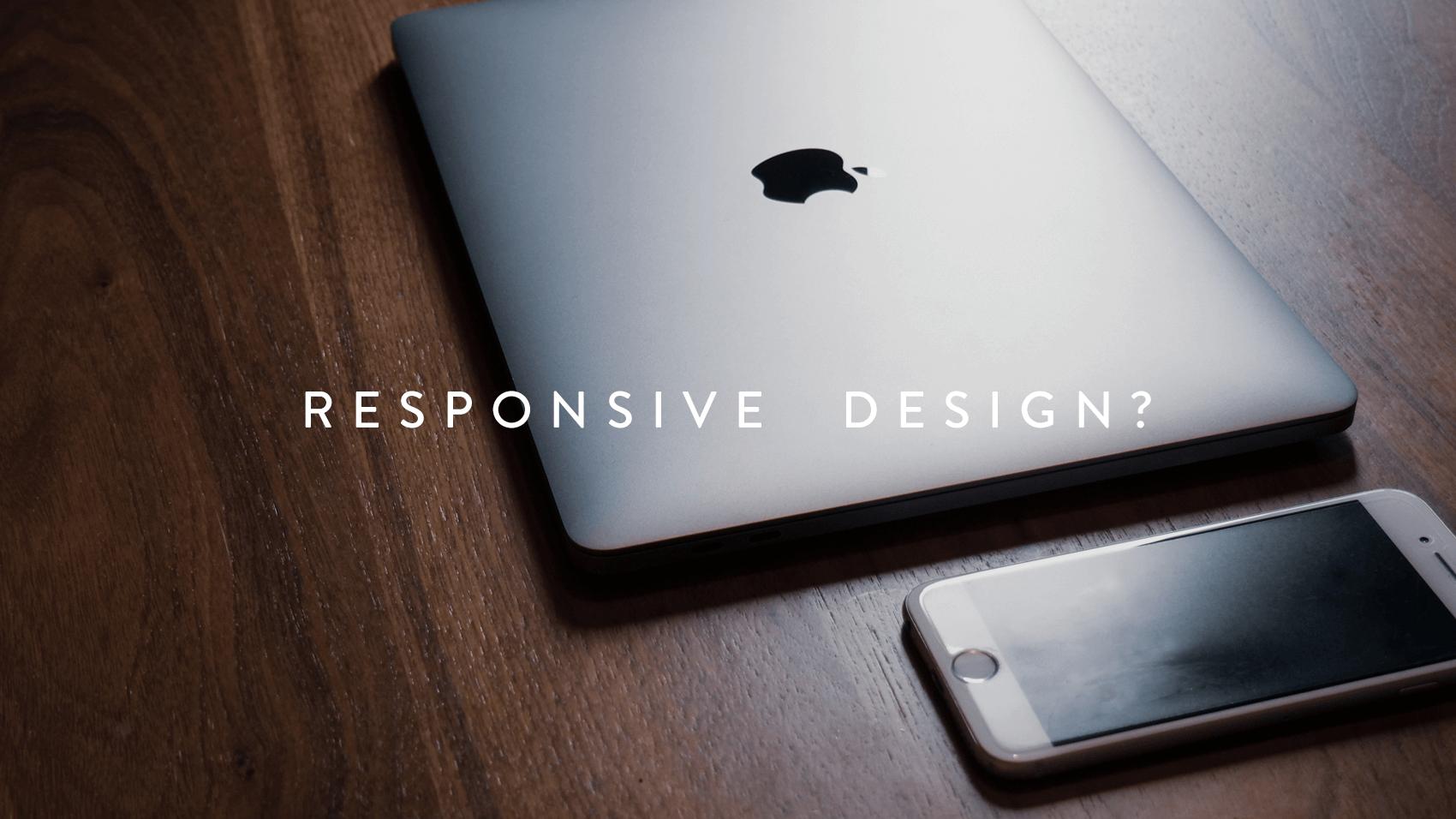 スマホ最適化「レスポンシブデザイン」はこれからの時代のwebサイト制作に必須!
