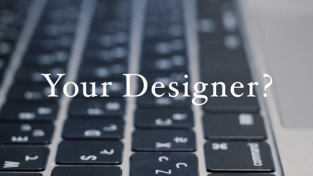 あなたにとって「デザイナー」は誰ですか?